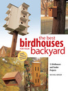 Best Birdhouses for Your Backyard (eBook)